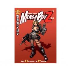 Manga BoyZ 2.0, Les Héros...