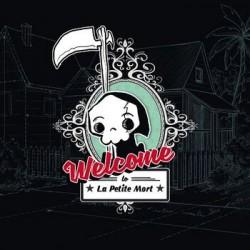 Welcome, La Petite Mort