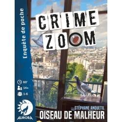 Crime Zoom, oiseau de malheur