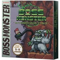 Boss Monster Atterrissage...